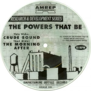 The Powers That Be – Crude Sound – The Morning After