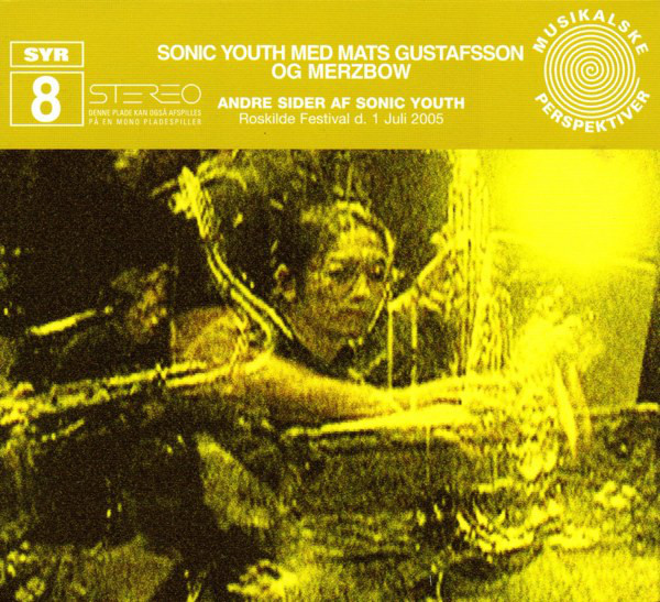 10 Releases From 2008 – Sonic Youth/Mats Gustafsson/Merzbow – Andre Sider Af Sonic Youth