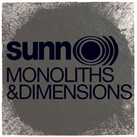 New Music Releases – Sunn O))) – Monoliths & Dimensions