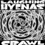 Laughing-Hyenas-Crawl