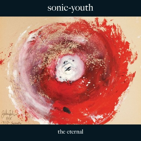 New Music Releases – Sonic Youth – The Eternal (Matador)