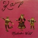 Mustaches Wild - 1994