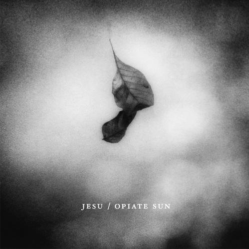 Upcoming Music Releases – Jesu – Opiate Sun