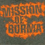 Stuff You Might've Missed – Mission Of Burma