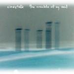 Cindytalk-The-Crackle-Of-My-Soul1