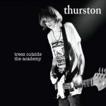 Trees_Outside_the_Academy-Thurston_Moore_480