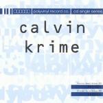 Amphetamine Reptile Revisited – Calvin Krime