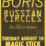 Boris-Russian Circles-The Life and Times Tour Poster