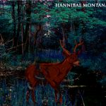 Hannibal-Montana-150x150 Review Vault - Hannibal Montana, Hypnotic Hysteria, Kings Destroy