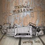 Mitchell-Museum-Warning-Bells