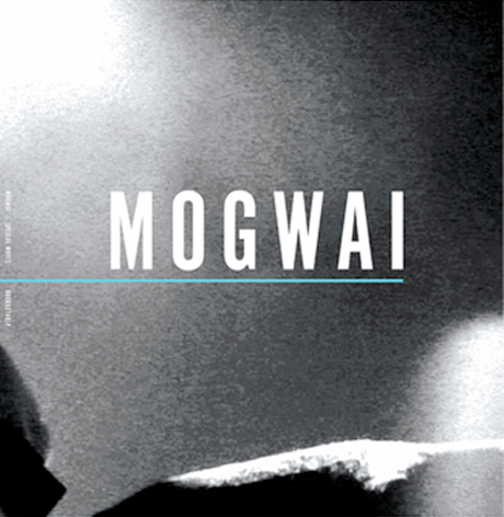 "Mogwai – Burning – North American Public Screening Dates + ""Special Moves"""