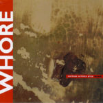 Compilation Highlight – Whore: Various Artists Play Wire (WMO)