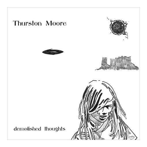 Upcoming Release – Thurston Moore – Demolished Thoughts (Matador)