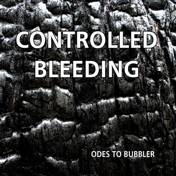 Upcoming Music Releases – Controlled Bleeding – Ode To Bubbler (Winged Disc / Soleilmoon)