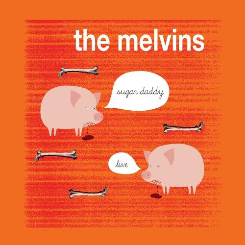 Stream – Melvins – Sugar Daddy Live (Ipecac)