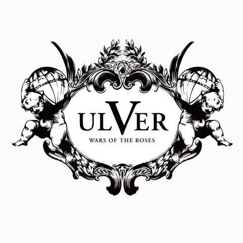 Upcoming Music Releases – Ulver – Wars Of The Roses (Jester / Kscope)