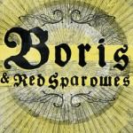 Boris-+-Red-Sparowes