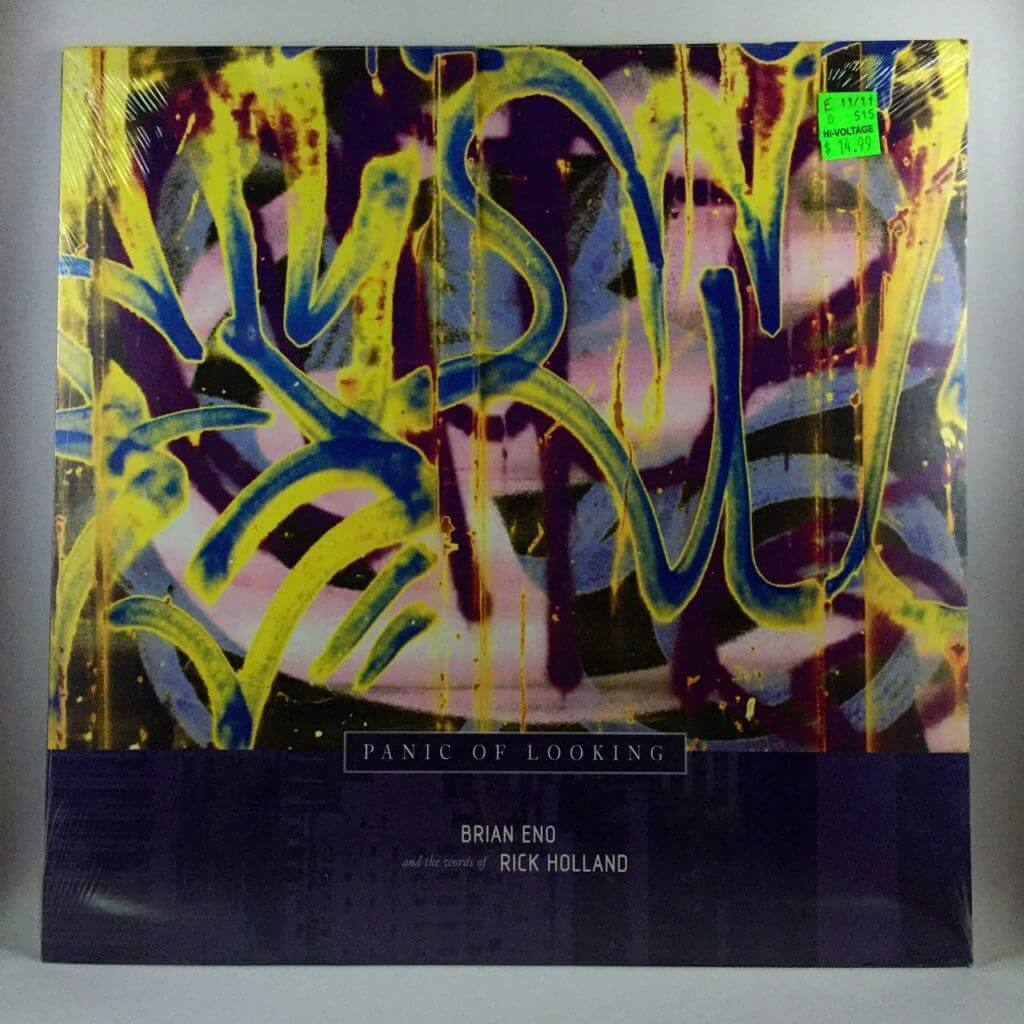 Brian Eno – Rick Holland – Panic of Looking