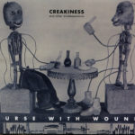 Nurse With Wound – Creakiness and Other Misdemeanours