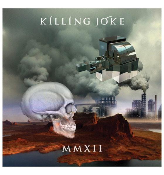 Killing-Joke-MMXII MMXII - Reviews, Audio, Interviews