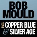 Bob Mould Plays Copper Blue