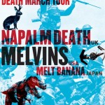 Savage Imperial Death March Tour – Napalm Death + Melvins + Melt-Banana!