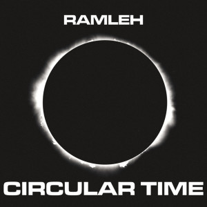 Ramleh-Circular-Time-300x300 Review + Stream - Ramleh - Circular Time