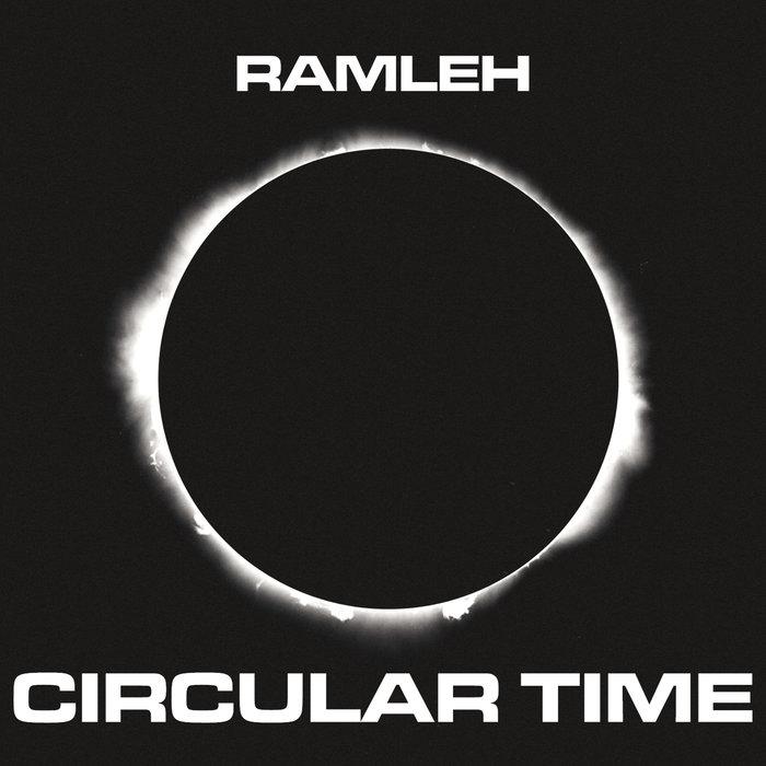 Ramleh – Circular Time