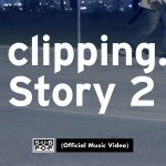 Clipping Story 2