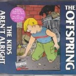 The Offspring – The Kids Arent't Alright