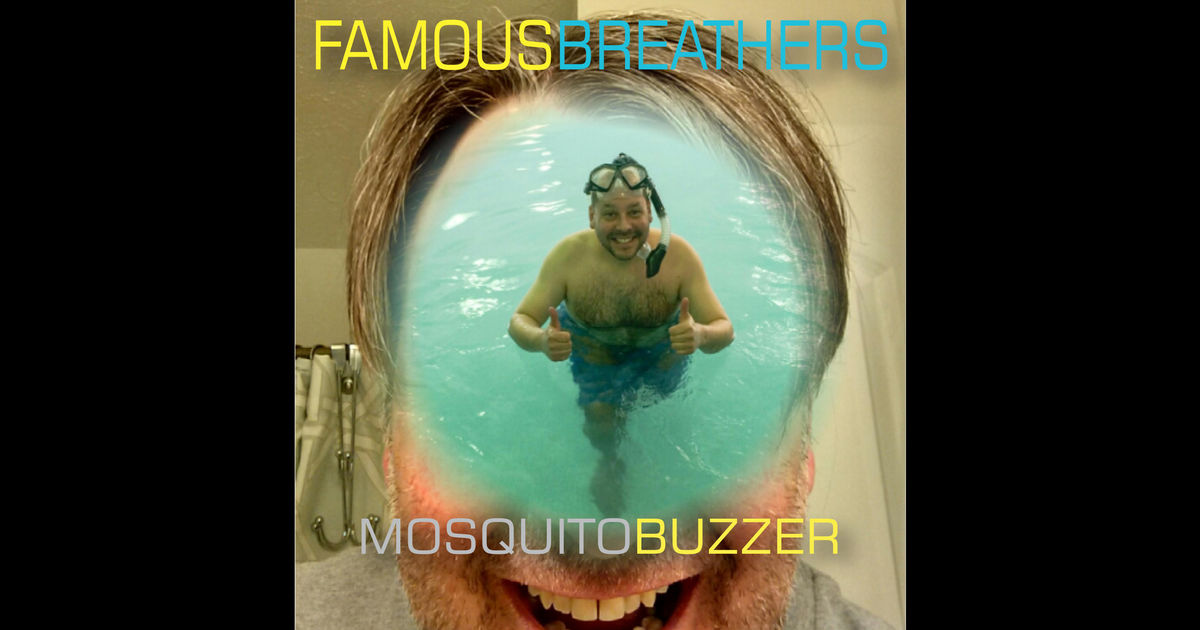 Famous Breathers – Mosquito Buzzer 2