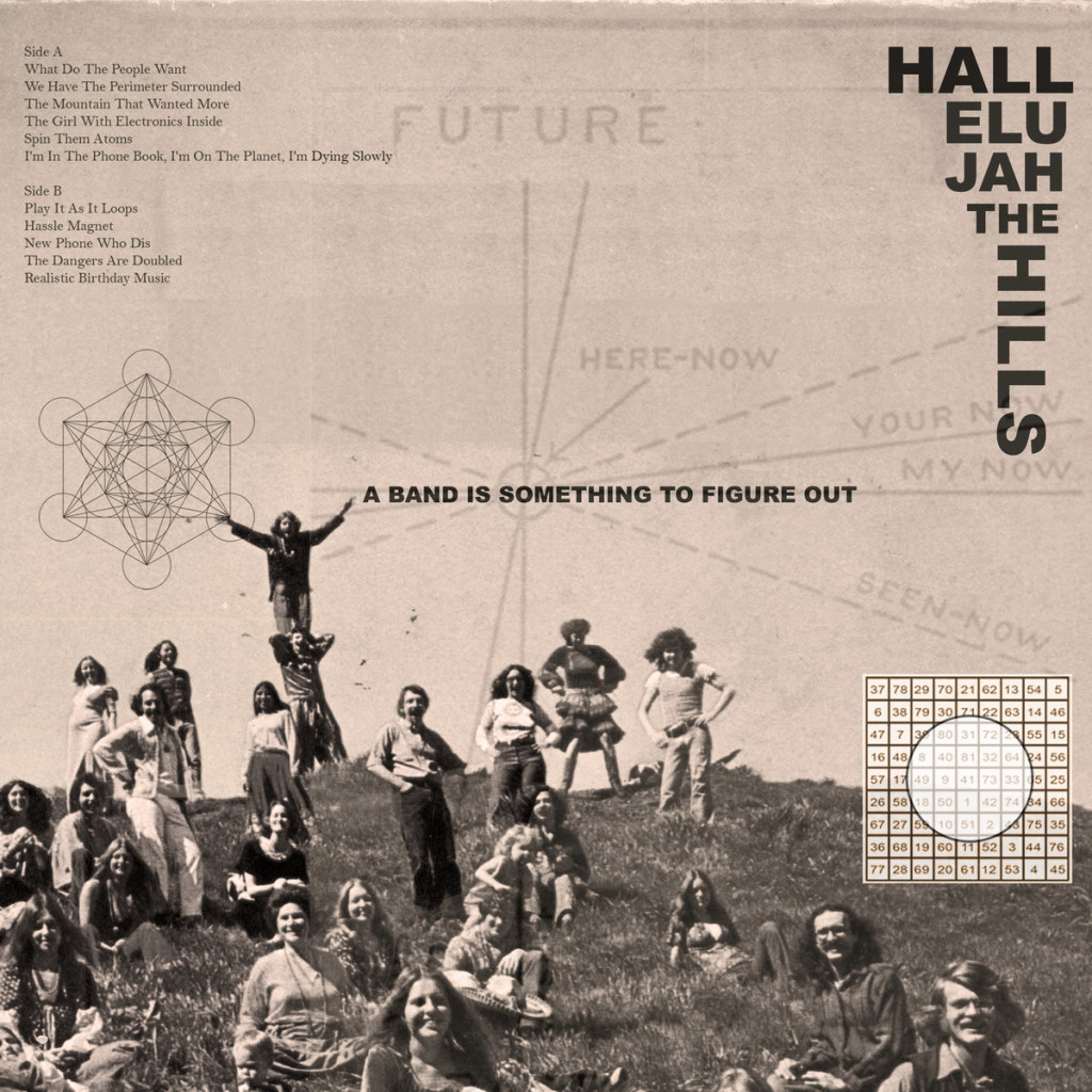 Hallelujah The Hills – A Band is Something to Figure Out