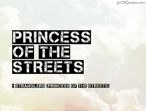 Stranglers - Princess of the Streets