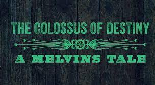The-Colossus-of-Destiny-Melvins-Documentary