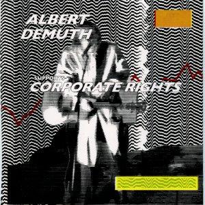 Albert DeMuth – Corporate Rights