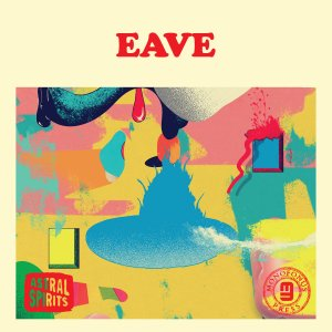 Eave – Eave (Astral Spirits)