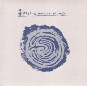 Flying Saucer Attack – Outdoor Miner – Psychic Driving