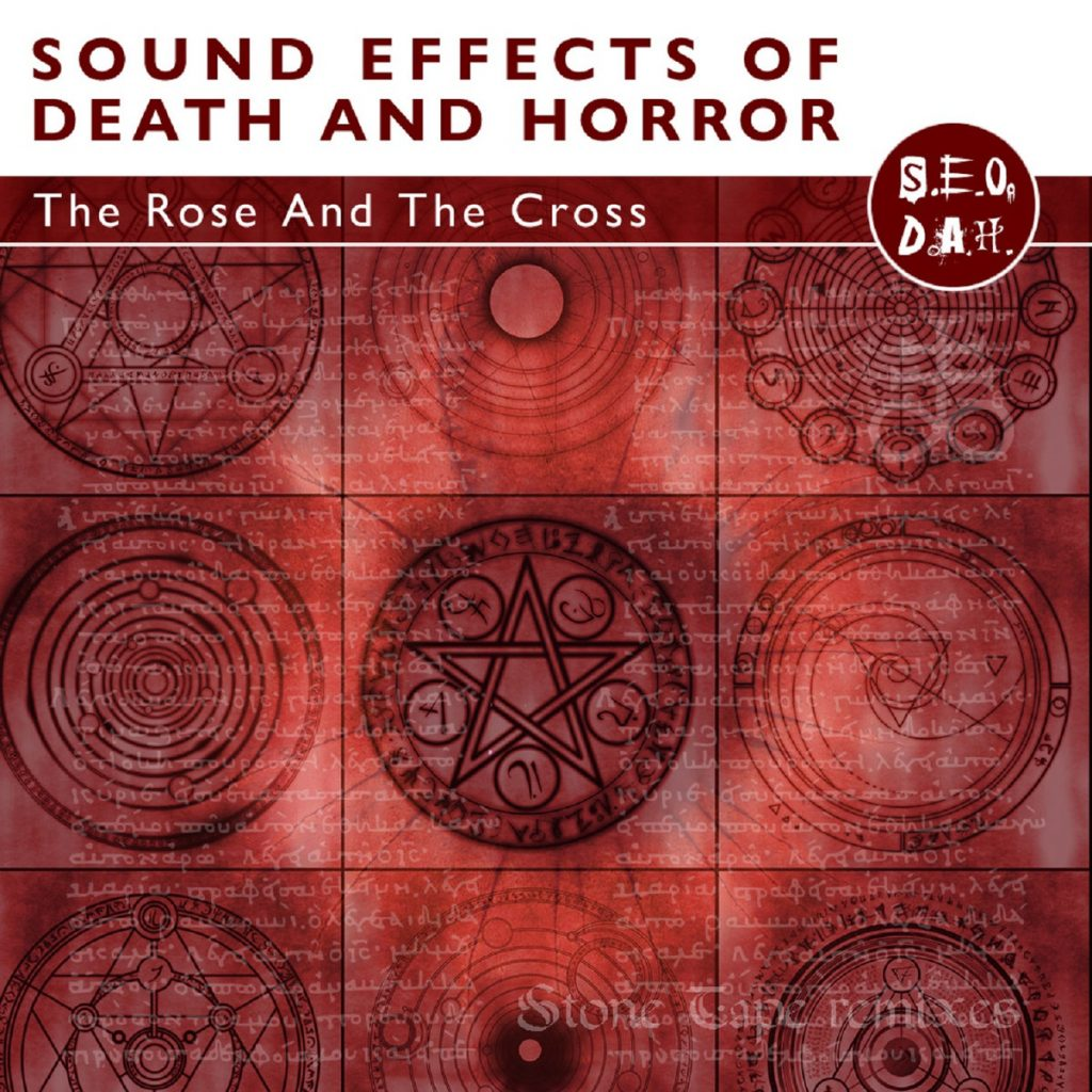 Track-by-Track: Sound Effects of Death and Horror – The Rose and the Cross