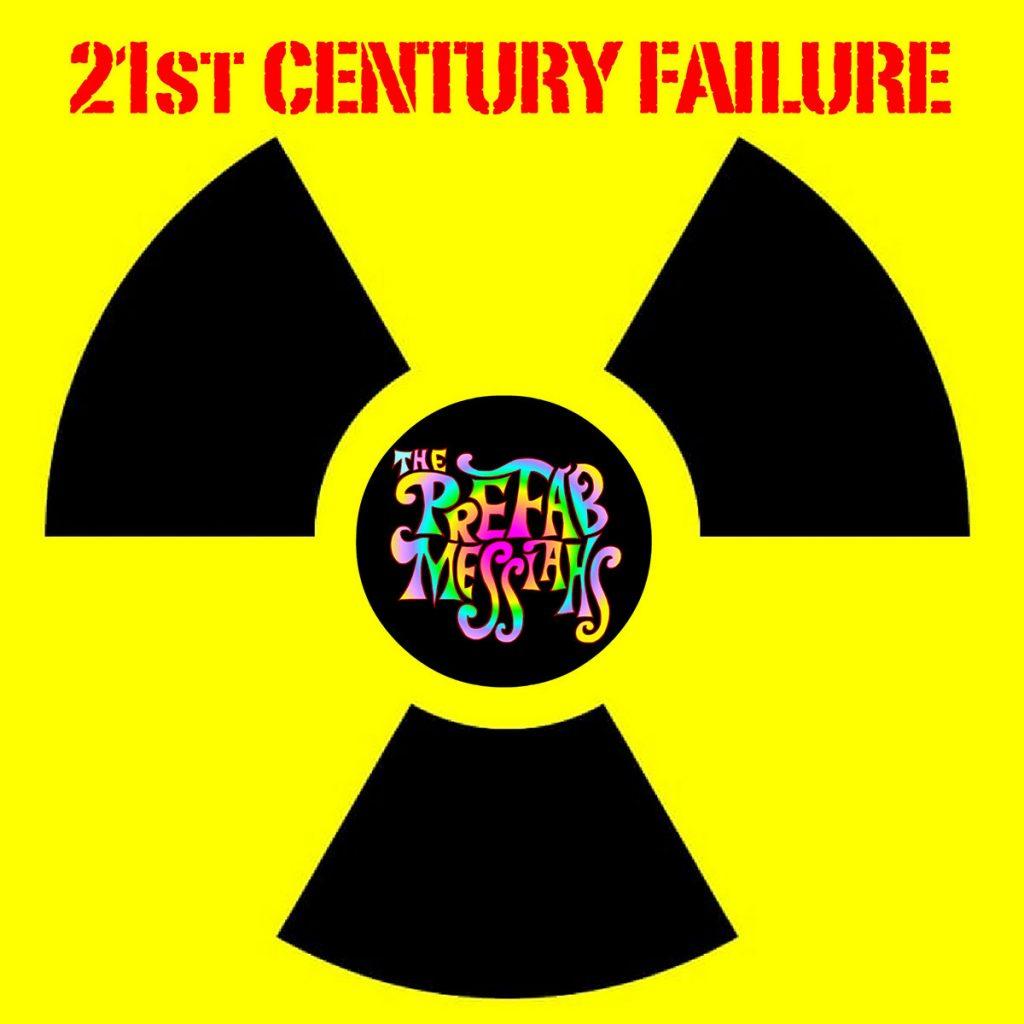 Prefab Messiahs - 21st Century Failure