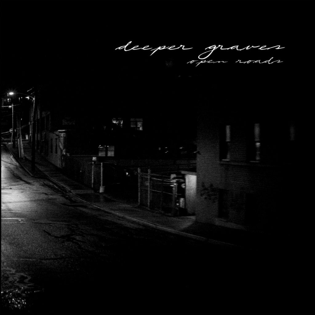 Deeper Graves - Open Roads