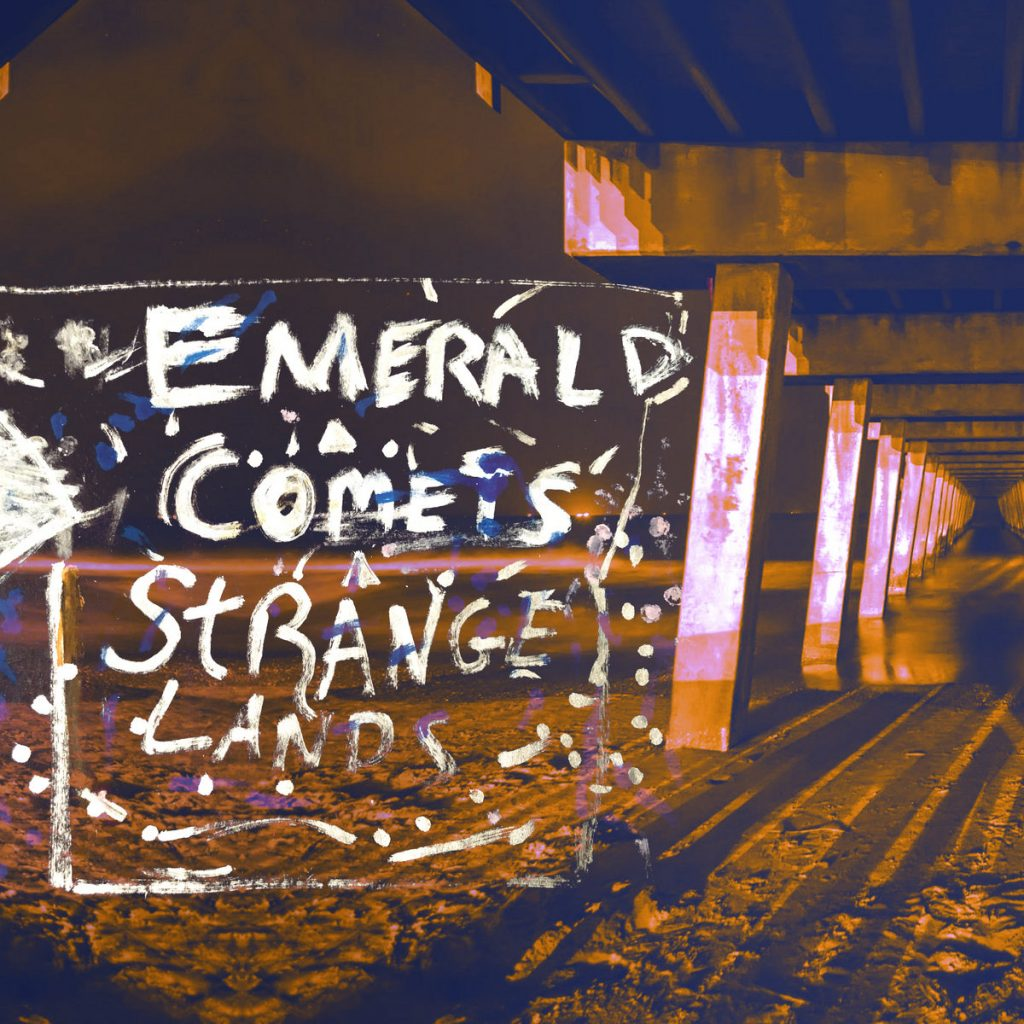 Emerald Comets Strangelands