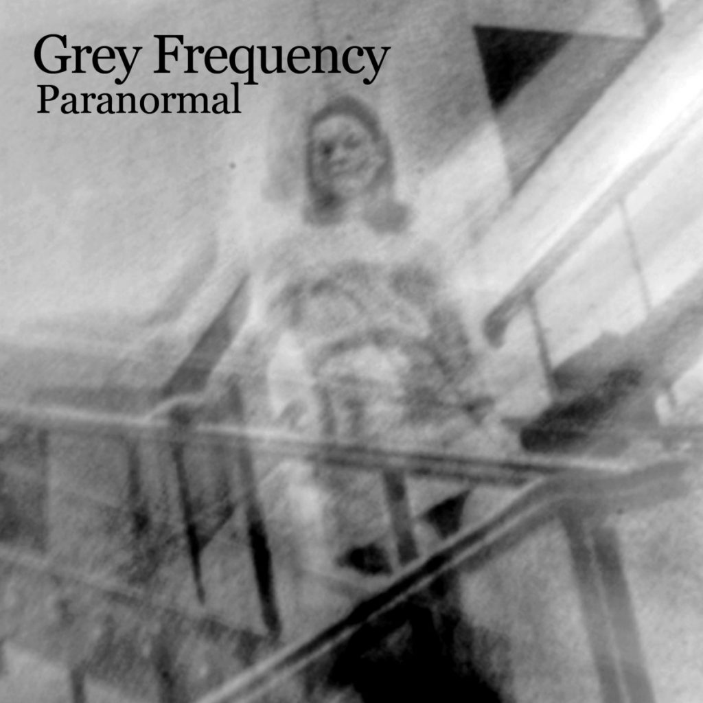 Grey Frequency Paranormal